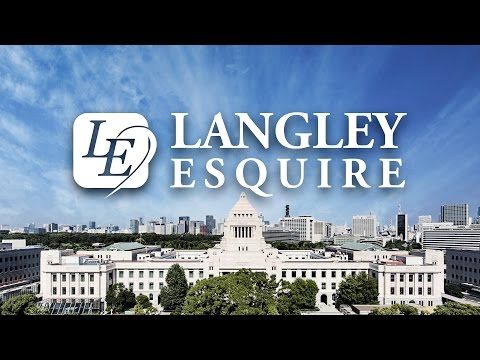 Langley Esquire — Over 30 Years Experience in Japan Public Affairs