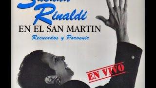 "SUSANA RINALDI ""RECUERDOS Y PORVENIR"""