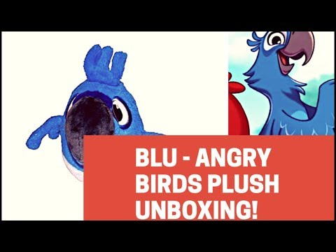 Blu - Angry Birds Rio Plush Unboxing!