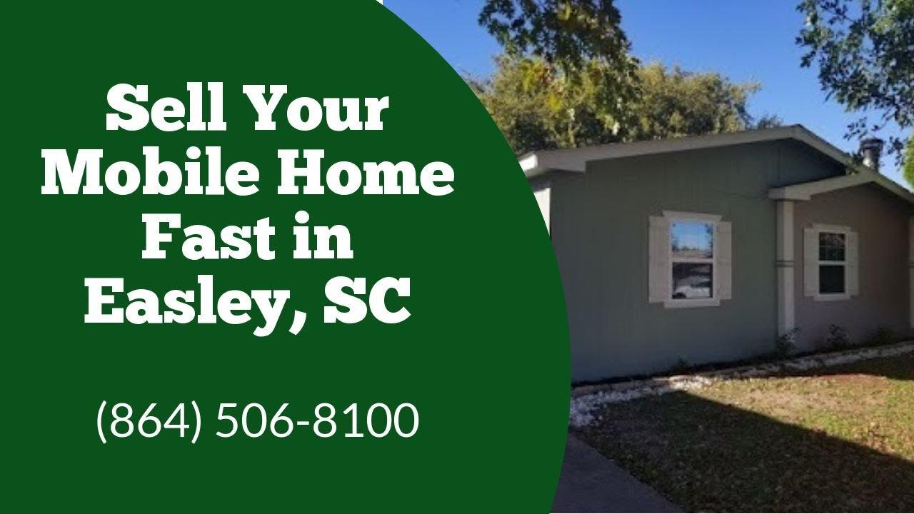 We Buy Mobile Homes Easley SC - CALL 864-506-8100