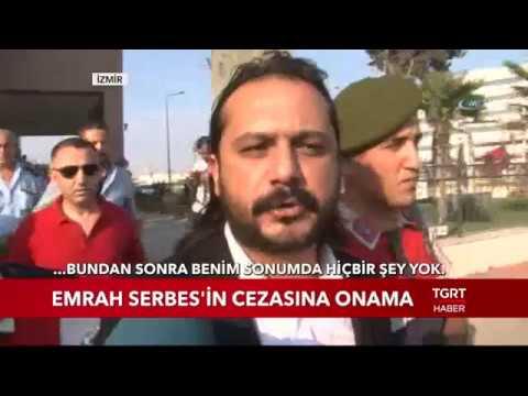 Emrah Serbes'in Cezasına Onama