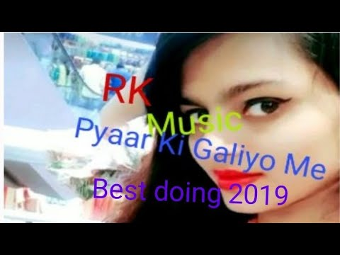 Pyaar Ki Galiyo Me Mujhhe Badnaam Kar || Best Song 2019