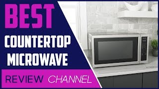 ✅Microwave: TOP 5 Best Countertop Microwave 2020 (Buying Guide)
