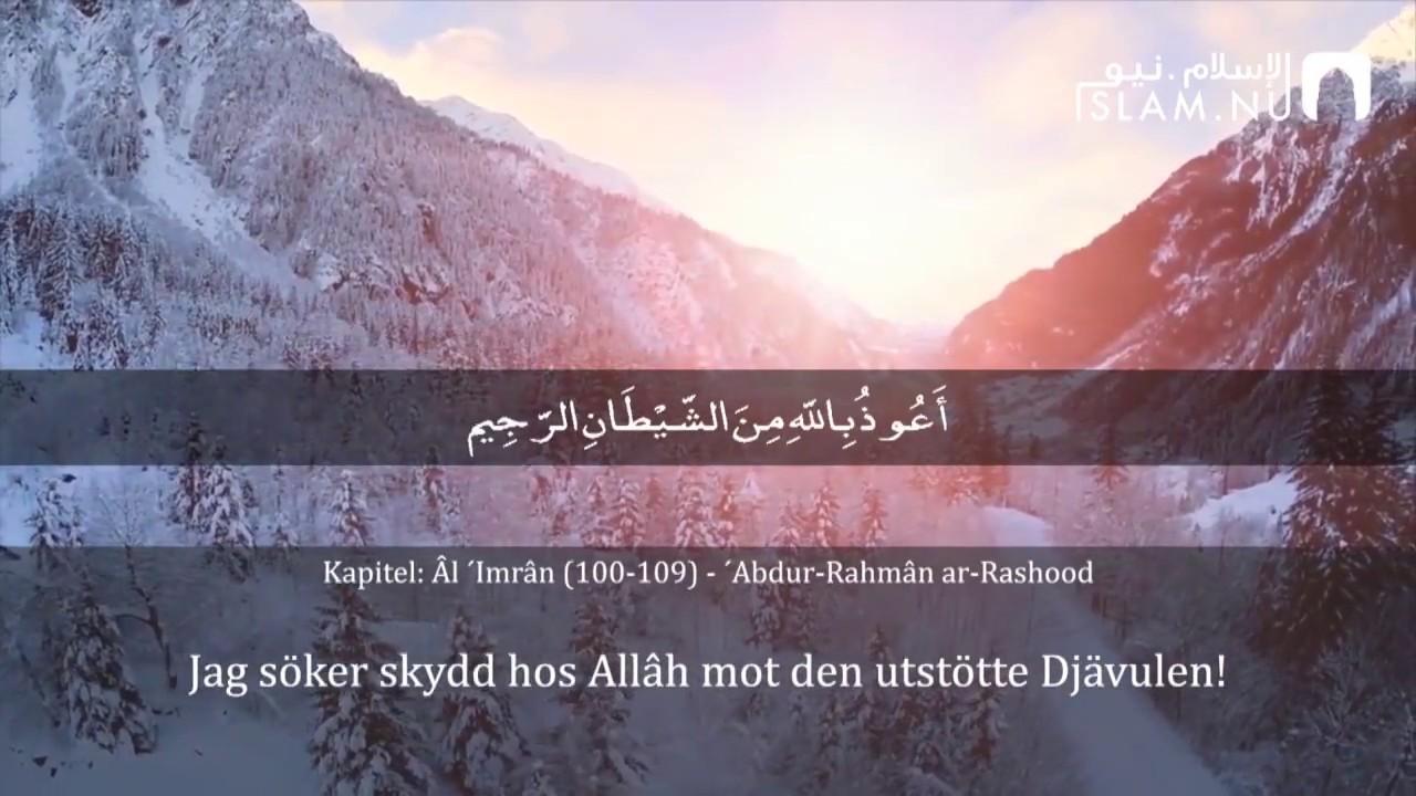 Surah Al Imran (100-109) - Abdul Rahman Rashood