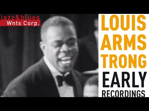 Louis Armstrong - Early Recordings