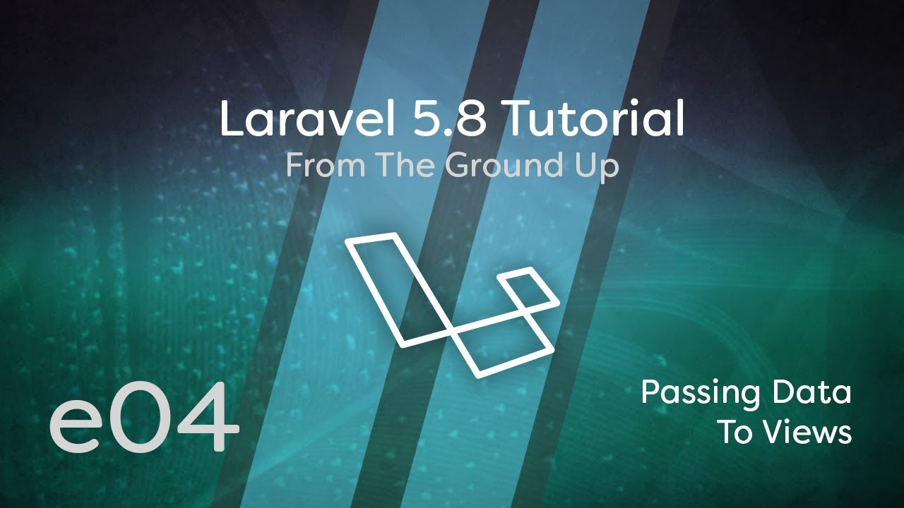 Laravel 5 8 Tutorial From Scratch - e04 - Passing Data to Views