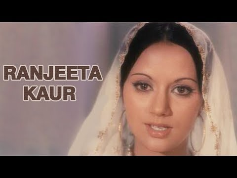 The Unforgettable Actor - Ranjeeta Kaur