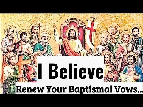 I Believe. Renewed Protection, Renewed Power, Fire, Faith!Renewal of Baptism & Profession of Faith..