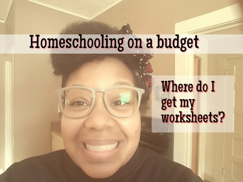 Homeschool on a Budget | Where do I get my worksheets?