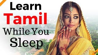 Learn Tamil While You Sleep Most Important Tamil Phrases and Words English Tamil 8 Hours