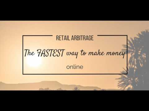 EPISODE #2 - RETAIL ARBITRAGE; THE FASTEST WAY TO MAKE MONEY ONLINE