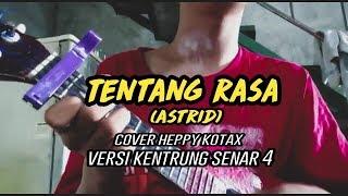 Download Lagu Tentang Rasa~Astrid/ Cover Heppy Kotax/ Versi Kentrung Senar 4 mp3