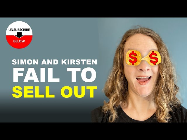 Simon and Kirsten Fail to Sell Out