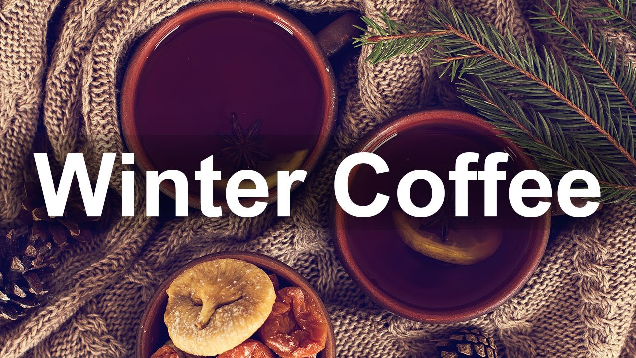 Winter Coffee Jazz - Warm Jazz Cafe Music instrumental for Relax January