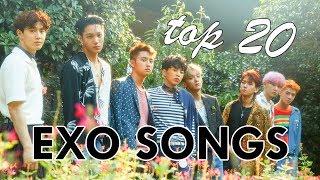 Top 20 Exo Songs (2017)