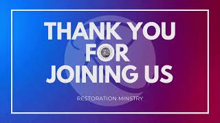 Restoration Ministry - November 01, 2020,  Sunday, 9AM With Bishop Robert Hooks