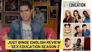 Just Binge: Netflix's 'Sex Education 2' Review - English   SpotboyE