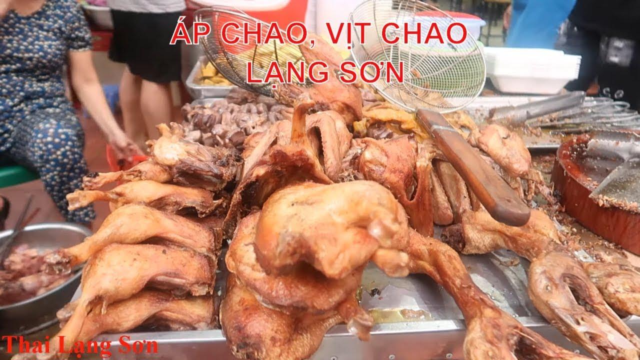 Lôi Cuốn Hấp Dẫn Với Món Áp Chao, Vịt Chao Đặc Sản Nổi Tiếng Lạng Sơn I Thai Lạng Sơn