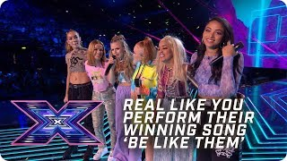 Real Like You perform their winning song 'Be Like Them' | X Factor: The Band | The Final