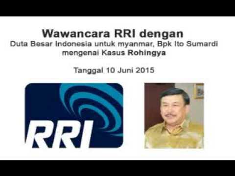 wawancara RRI dubes RI Myanmar ITO SUMADI - 10 06 2015