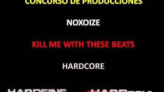 Noxoize - Kill me with these beats