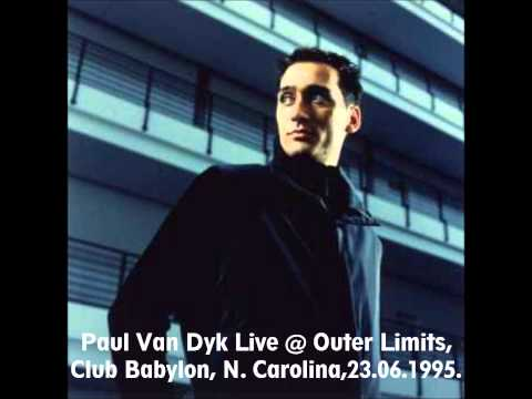 Paul Van Dyk Live At Club Babylon, Outer Limits, North Carolina USA 23.06.1995.