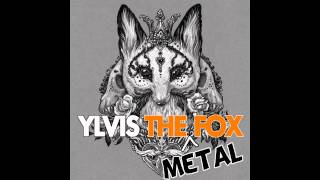 What Does The Fox Say (Metal Cover)