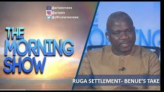 Ruga Settlements - Benue39s take