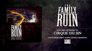 Watch Family Ruin Cirque Du Sin video