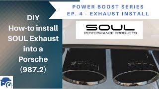 SOUL Exhaust Installation on 987.2 Porsche - MORE POWER Ep. 4