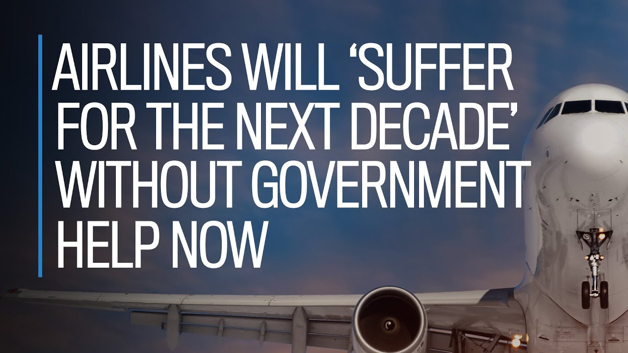Reopening Canada: Airlines will 'suffer for the next decade' without government help now