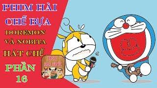 Phim Hài Chế Bựa Và Hài Hước Nhất Thế Giới_ Phần 16: Hài Chế Doremon - Doremon Và Nobita Hát Chế