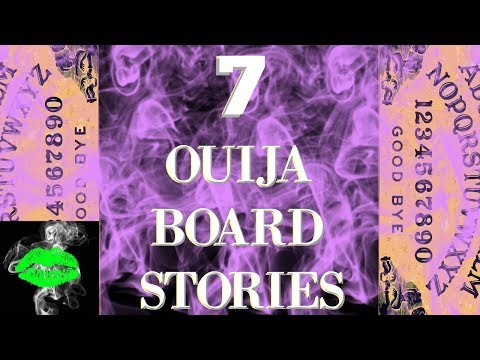 7 Ouija Board Stories