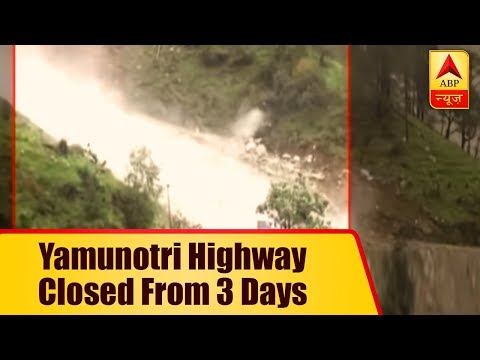 Monsoon Fury: Yamunotri Highway Closed From 3 Days, Risk Of Landslide Continues | ABP News