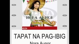 Tapat Na Pag-ibig By Nora Aunor (with Lyrics)