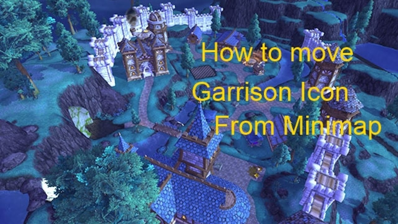 World of warcraft warlord of draenor how to move garrison icon world of warcraft warlord of draenor how to move garrison icon minimap gumiabroncs Images