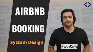 Airbnb System Design | Booking.com System Design | System Design Interview Question