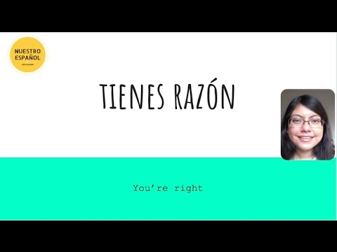 How to say i know right in spanish
