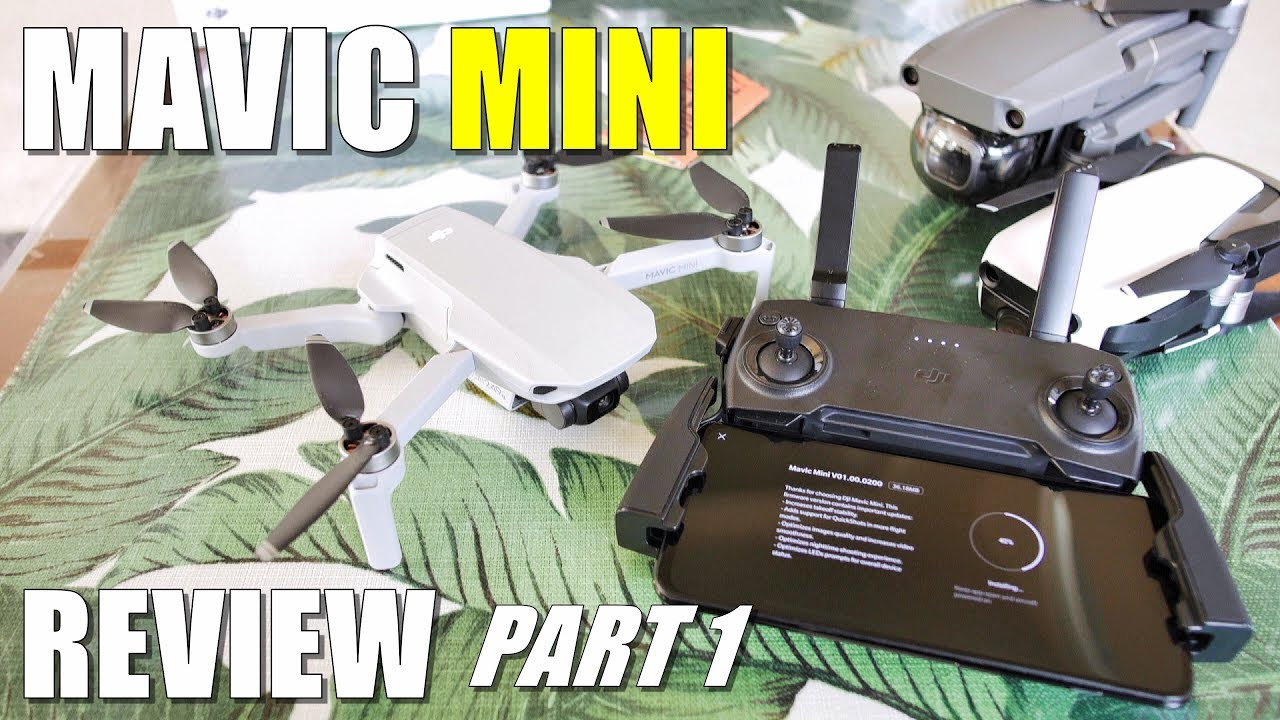 DJI Mavic MINI Review - Part 1 In-Depth [Unboxing, Updating, Setup, Pros & Cons]