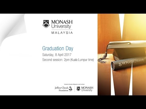 Monash Malaysia Graduation Day on 8 April 2017 (Second Session)