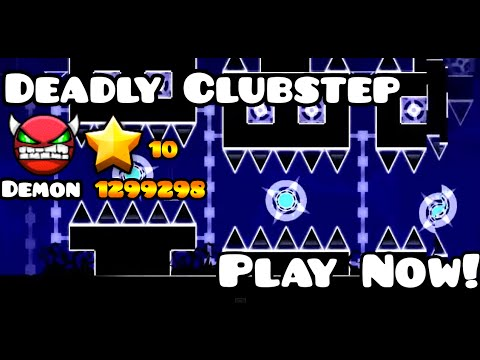Deadly ClubStep