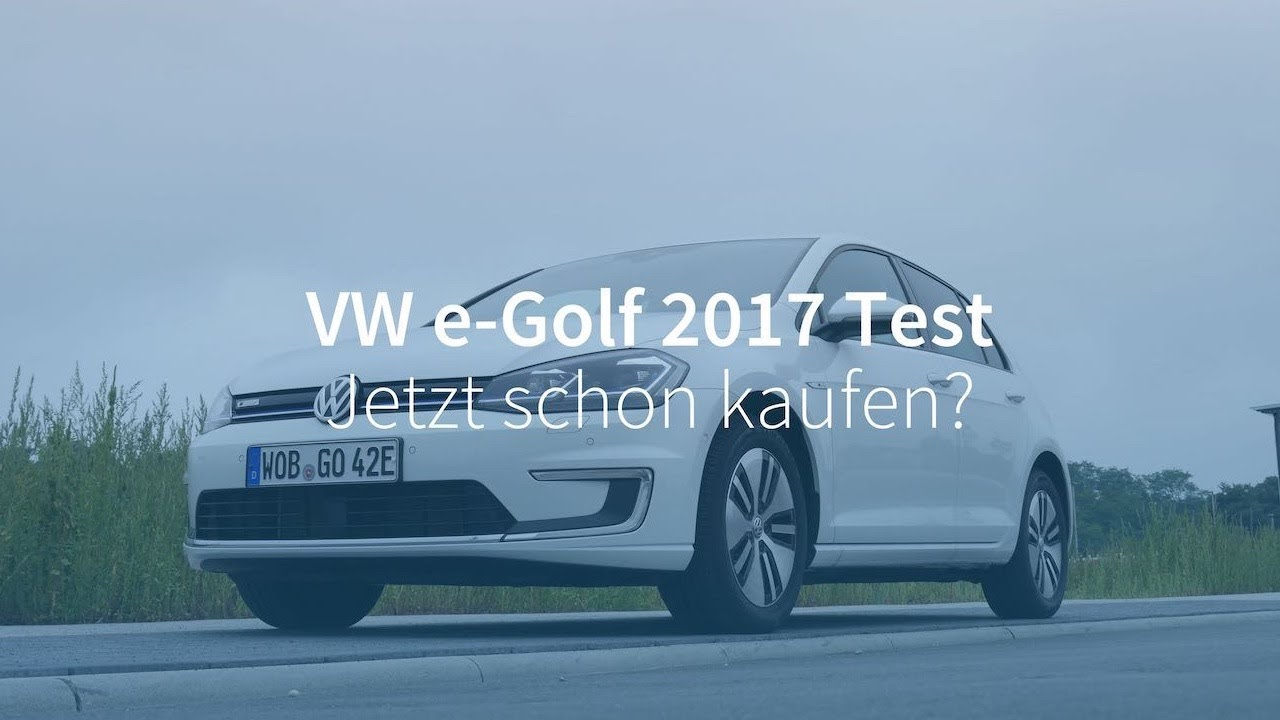 vw e golf 2017 test jetzt schon ein elektroauto kaufen youtube. Black Bedroom Furniture Sets. Home Design Ideas