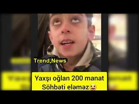 Yaxşı Oglan 200 Manatın Söhbətini Eləməz😜😜😜