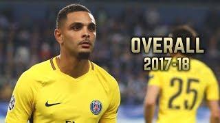 Layvin Kurzawa - Overall 2017-18 | Best Skills & Goals