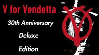 V for Vendetta 30th Anniversary Deluxe Edition Overview