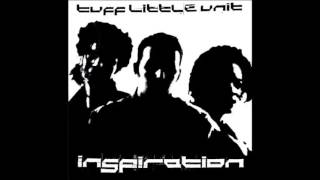 tuff little unit -  inspiration (sweat mix)