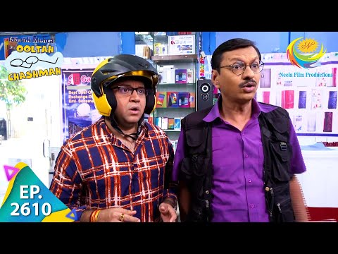 Taarak Mehta Ka Ooltah Chashmah - Episode 2610 - Full Episode