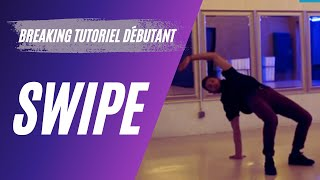 Comment faire du breakdance | Episode 5  Tuto | Envolé/SWIPES |