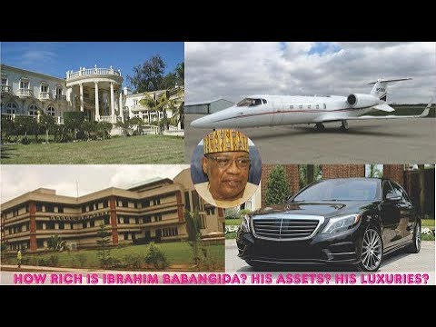 How rich is Ibrahim Babangida in 2019? ► All His Private Jets, Mansion,  Cars, Companies & Luxuries