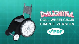 How to make a Doll Wheelchair: Simple Version! PDF included